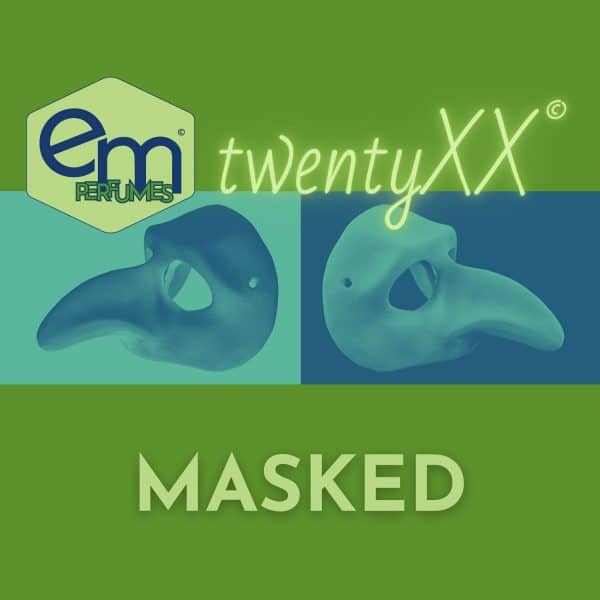 emPERFUMES and twentyXX logos on a leaf green background with photo of plague masks back to back negatives with a turquoise tint. Name of the perfume MASKED.