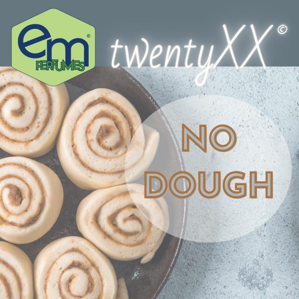 emPERFUMES and twentyXX logos over a gray marble countertop with a pan of freshly rising cinnamon rolls. Perfume name NO DOUGH.